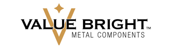 VALUE BRIGHT™ Metal Components